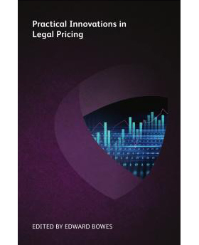 Practical Innovations in Legal Pricing